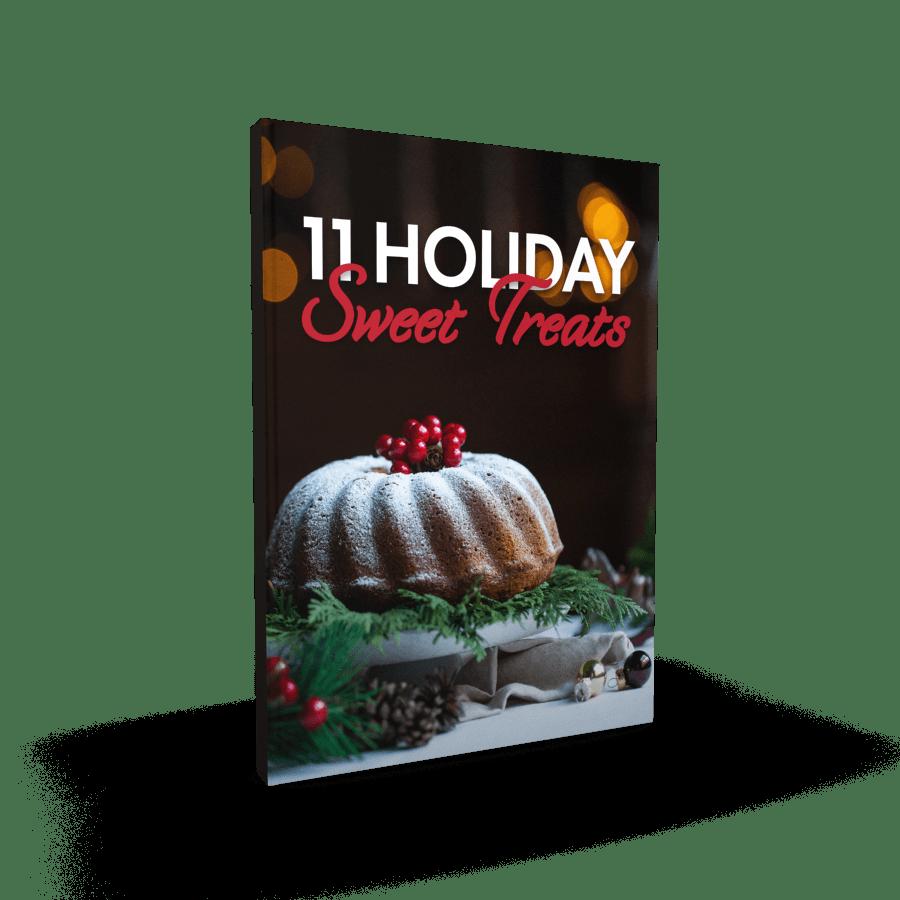 11 Holiday Sweet Treats Cookbook